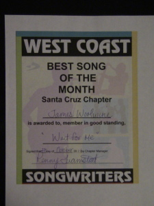 "My certificate for winning ""Best Song of the Month"" at the Santa Cruz chapter of West Coast Songwriters"